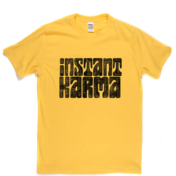 Instant Karma with Love Graffiti T-shirt