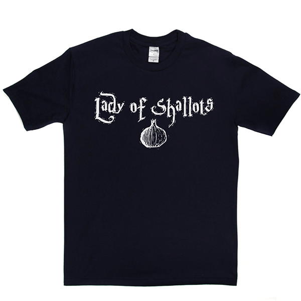 Lady of Shallots T Shirt