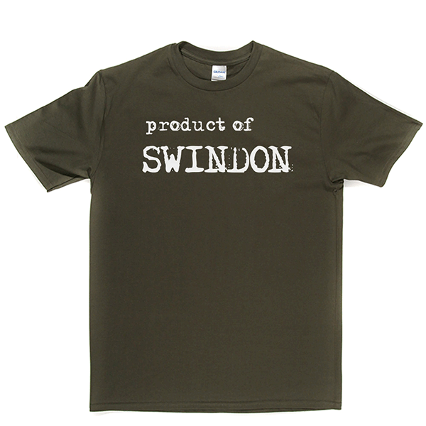 Product Of Swindon T Shirt