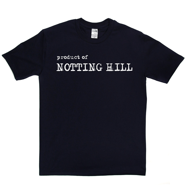 Product Of NottingHill T Shirt