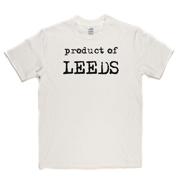 Product Of Leeds T Shirt