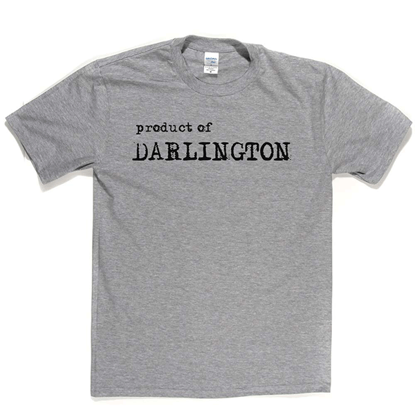 Product Of Darlington T Shirt