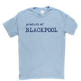 Product Of Blackpool T Shirt