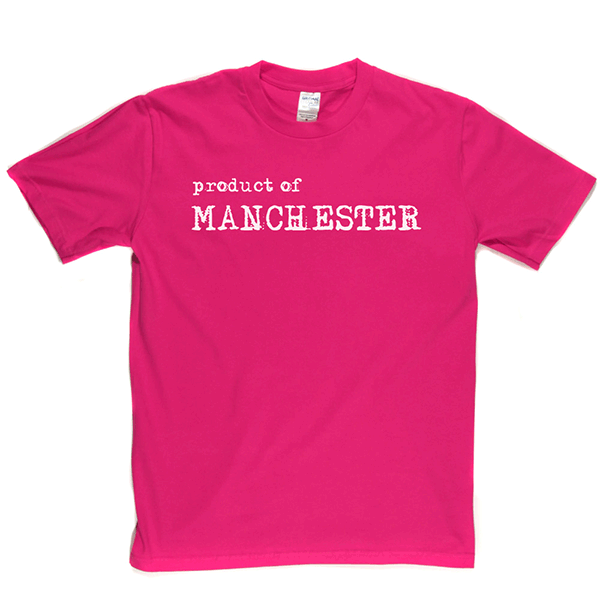 Product Of Manchester T Shirt
