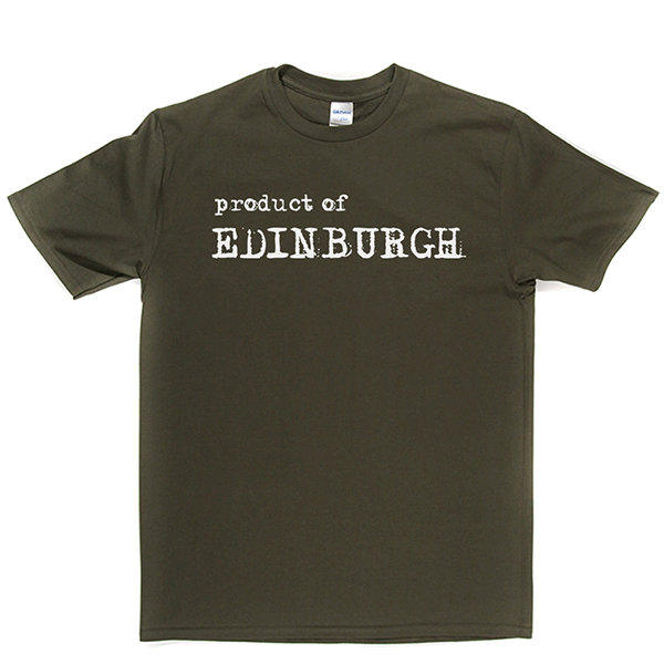 Product of Edinburgh T Shirt