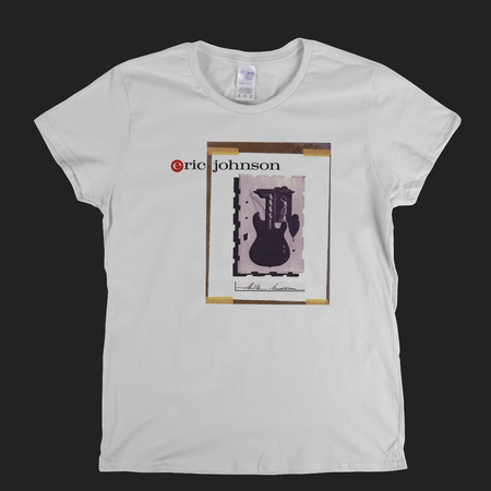 Eric Johnson Womens T-Shirt