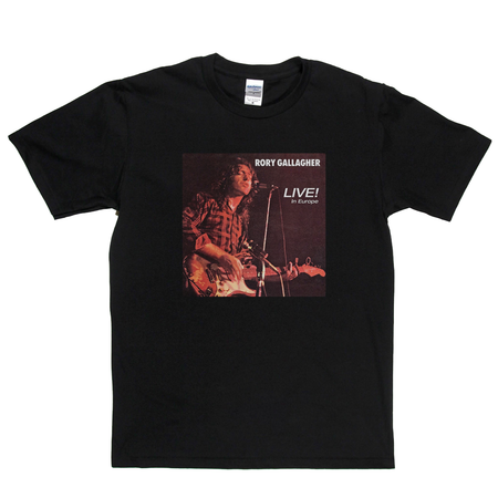 Rory Gallagher Live In Europe T-Shirt