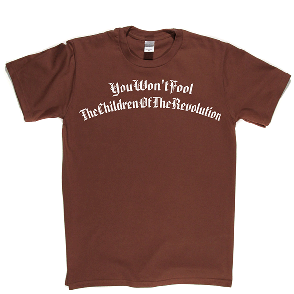 Children Of The Revolution T Shirt