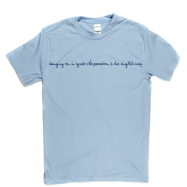 Hanging On In Quiet Desperation T-shirt