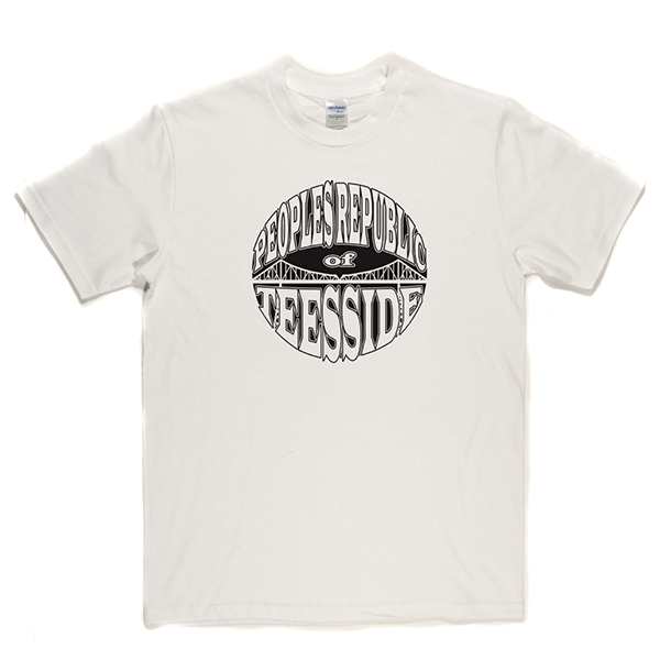 Peoples Republic of Teesside T Shirt