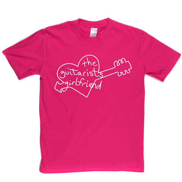 Guitarists Girlfriend T-shirt