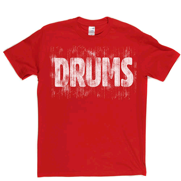 Drums T Shirt