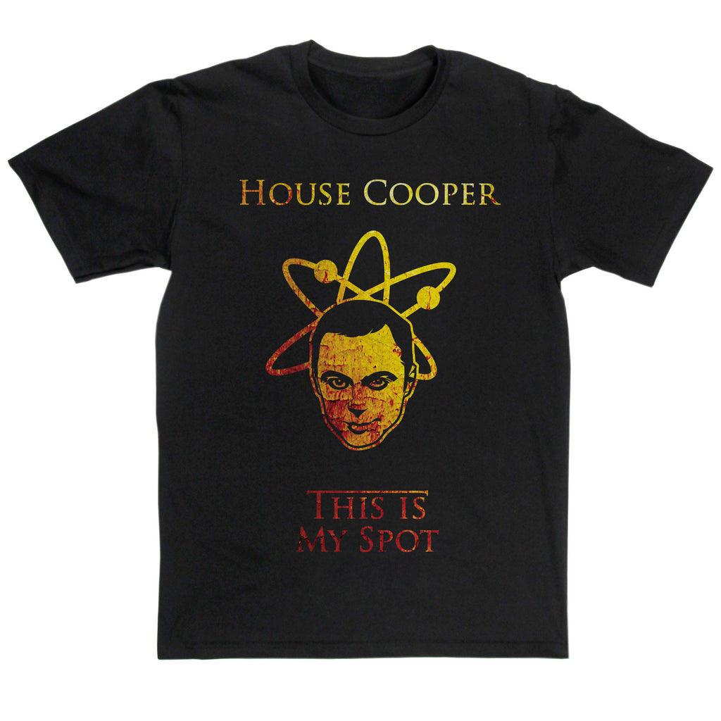 House Of Cooper This Is My Spot Mashup T Shirt Inspired By Big Bang Theory & Game Of Thrones