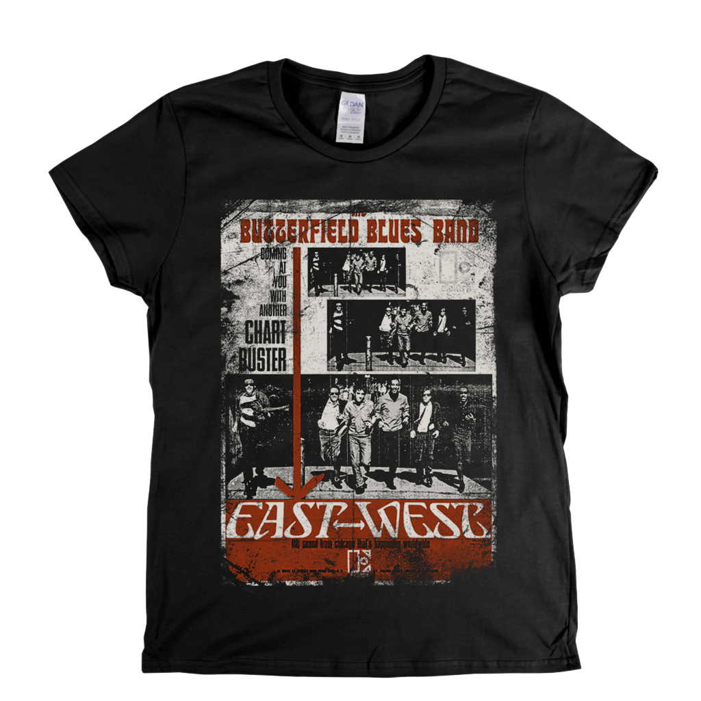 Butterfield Blues Band East West Poster Womens T-Shirt