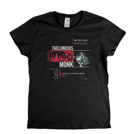 Theloneus Monk Genius Of Modern Music Womens T-Shirt