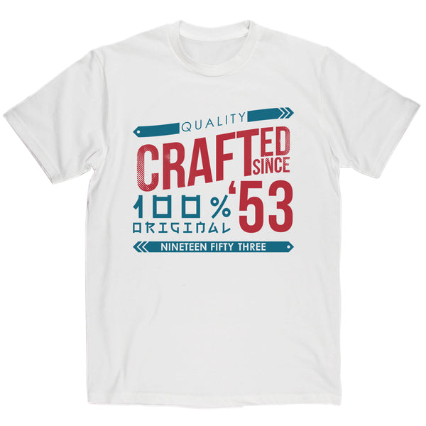 Crafted in 1953 Year T Shirt