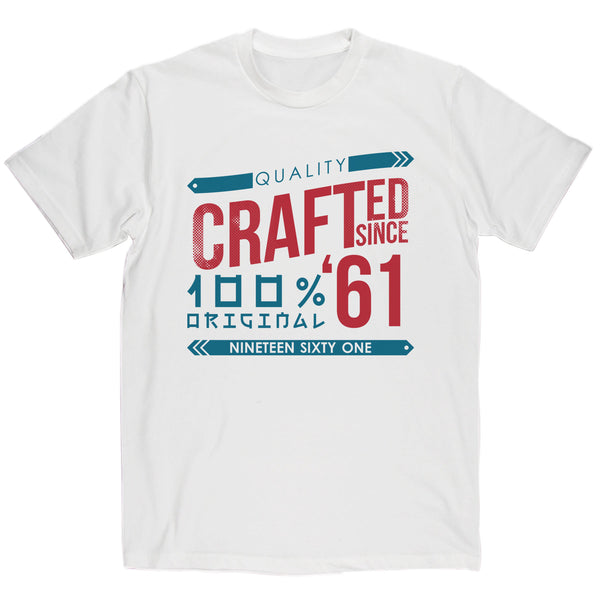 Crafted in 1961 Year T Shirt