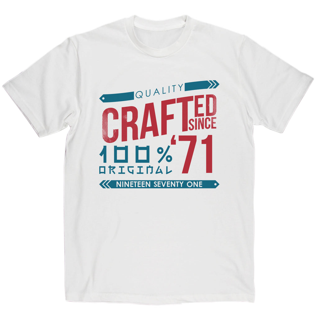 Crafted in 1971 Year T Shirt