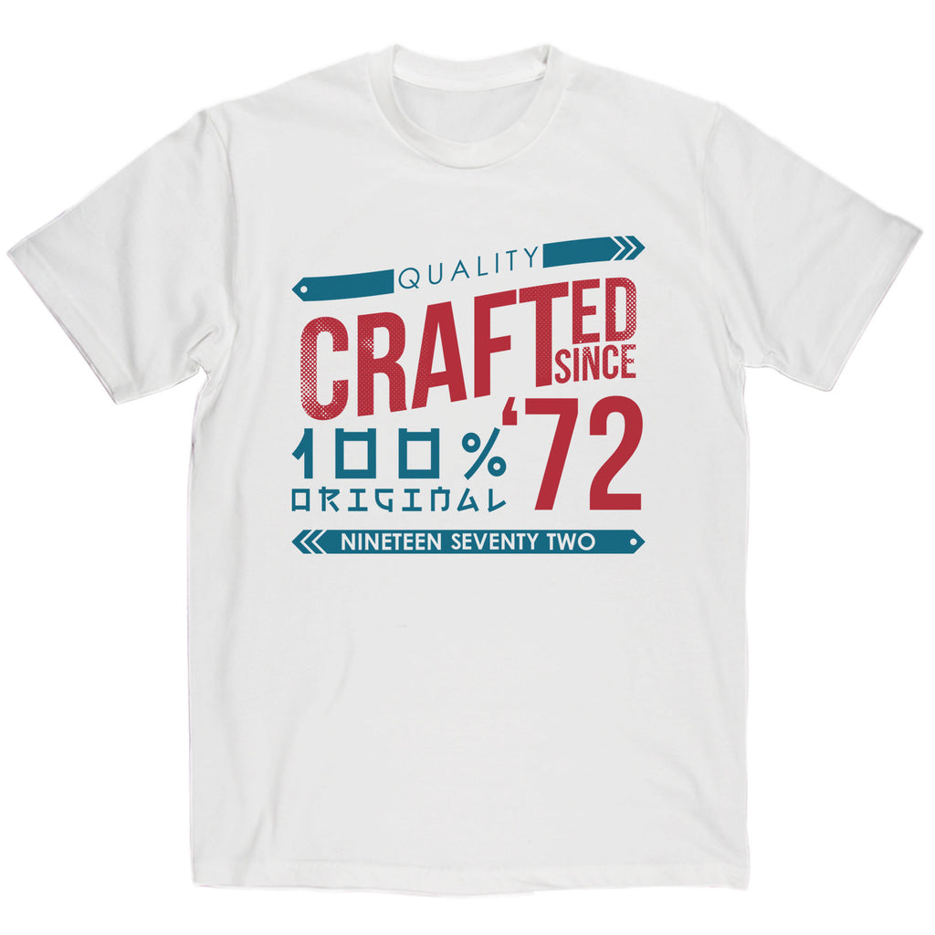 Crafted in 1972 Year T Shirt