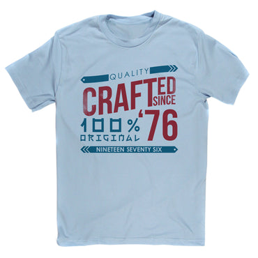Crafted in 1976 Year T Shirt