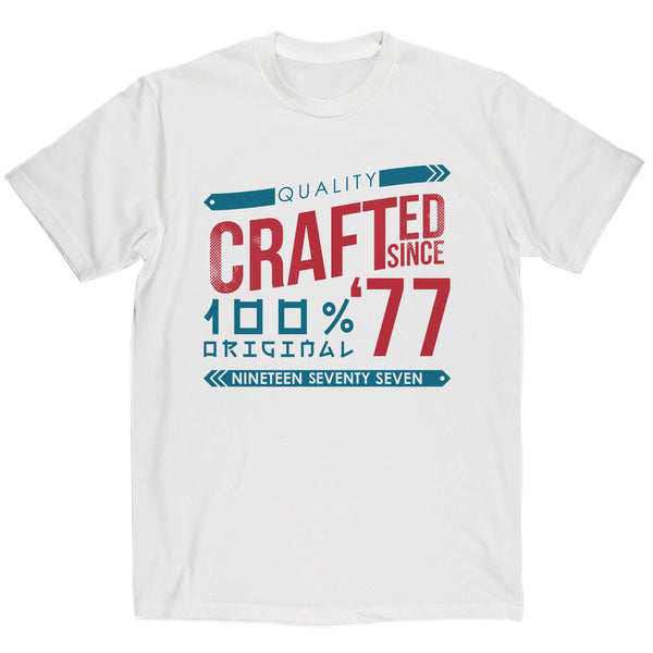 Crafted in 1977 Year T Shirt