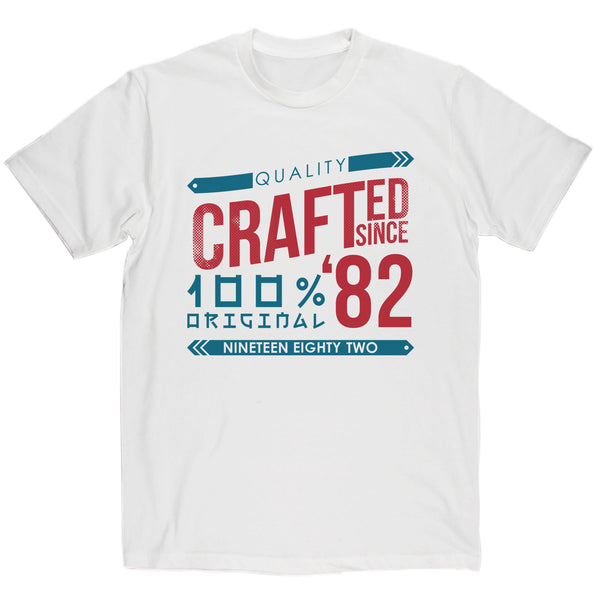 Crafted in 1982 Year T Shirt