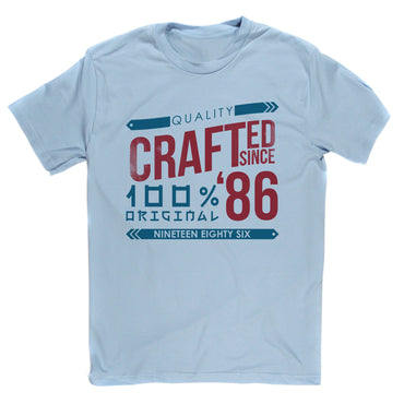 Crafted in 1986 Year T Shirt