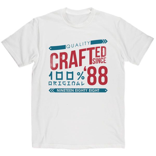 Crafted in 1988 Year T Shirt