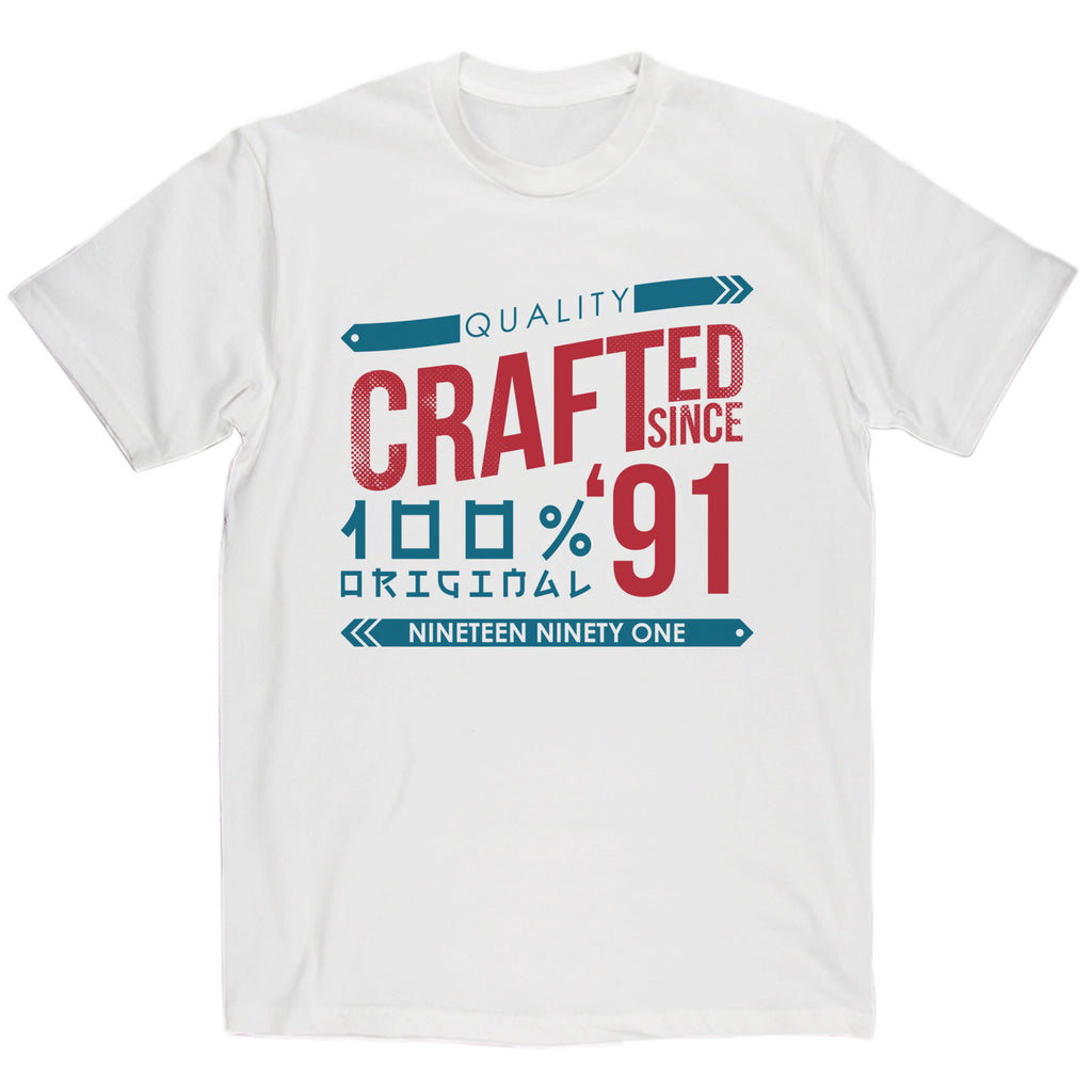 Crafted in 1991 Year T Shirt