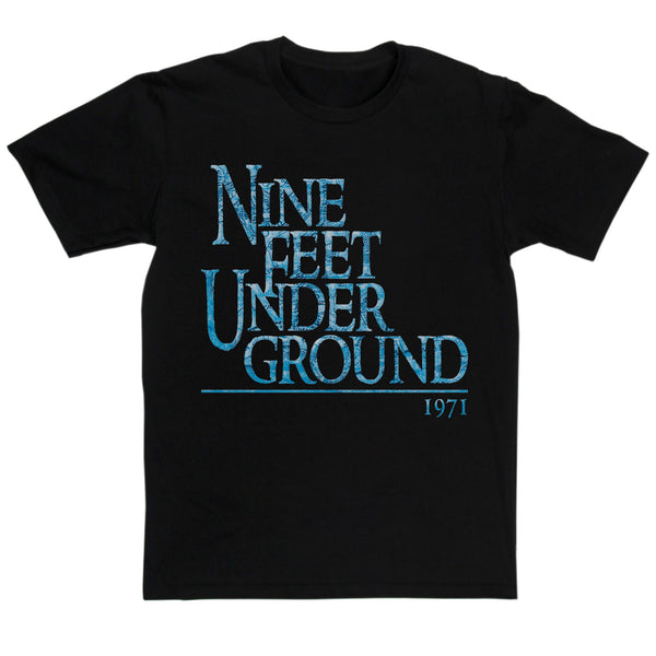 Caravan Inspired - Nine Feet Underground T Shirt