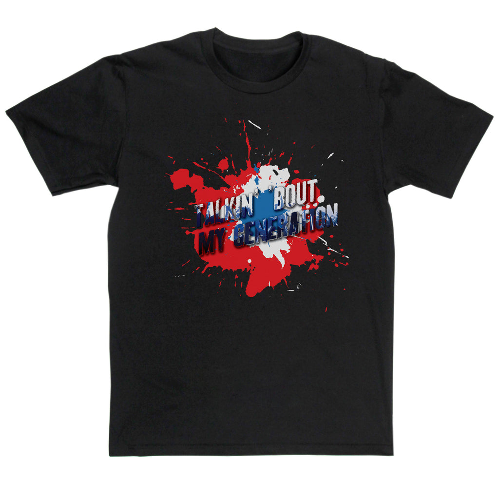 The Who Inspired - Talkin' Bout My Generation T Shirt