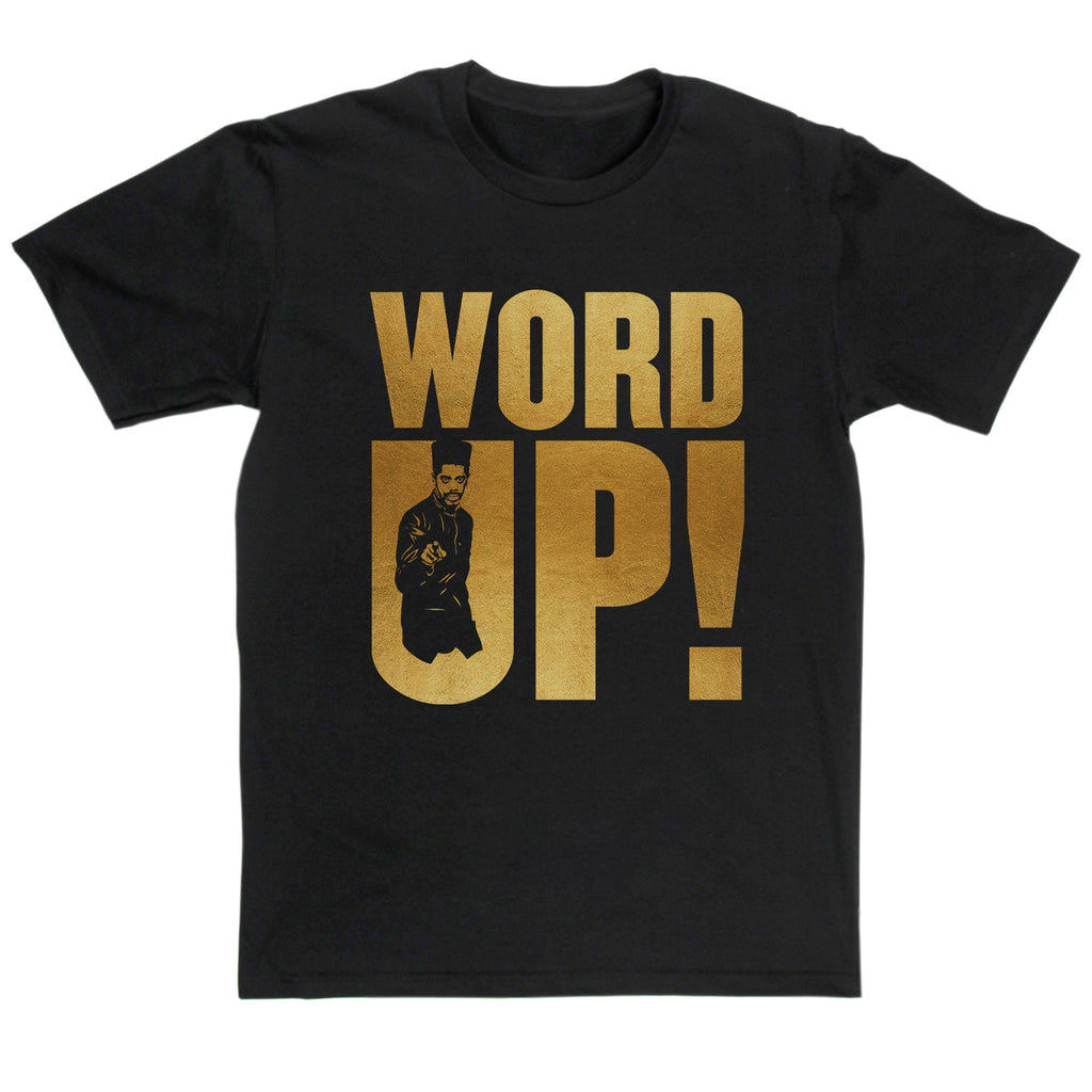 Cameo Inspired - Word Up T Shirt