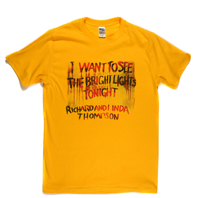 Richard And Linda Thompson I Want To See The Bright Lights Tonight T-Shirt