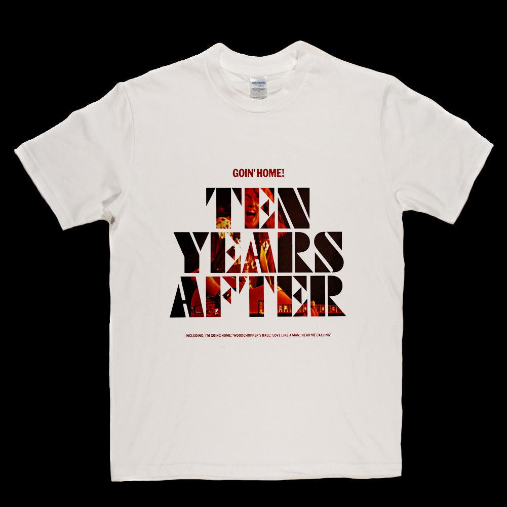 Ten Years After Goin' Home T Shirt
