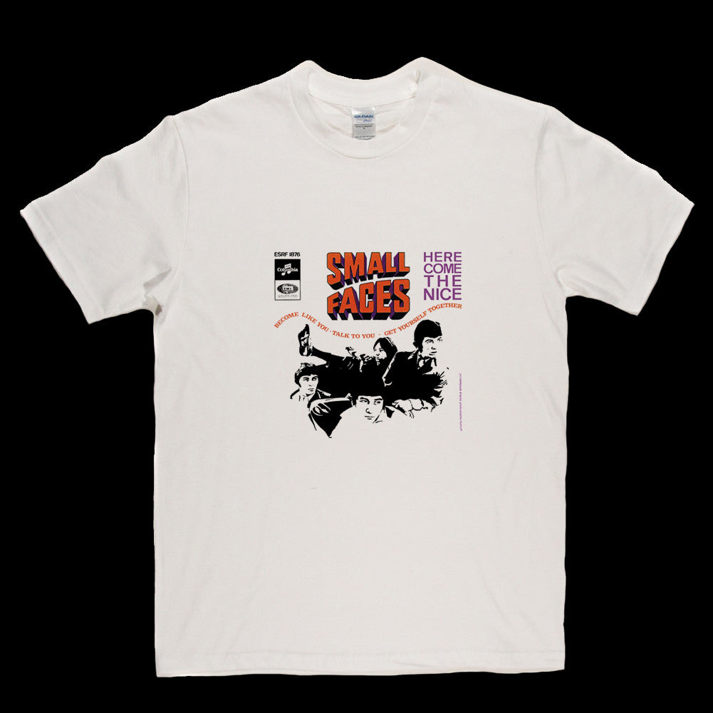 Small Faces Here Come the Nice (Single) T Shirt