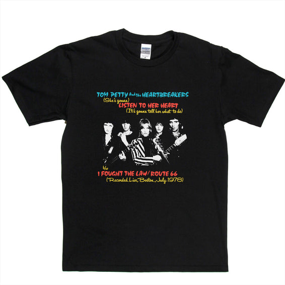 "Tom Petty & the Heartbreakers Listen To Her Heart 12"" Single T-shirt"