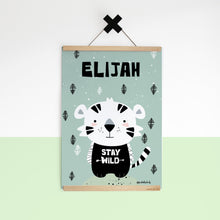 Baby Tiger/Stay Wild — Art Print / Pick and Name it