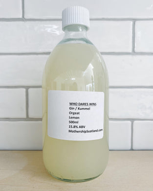 Who Dares Wins - 500ml Bottled Cocktail