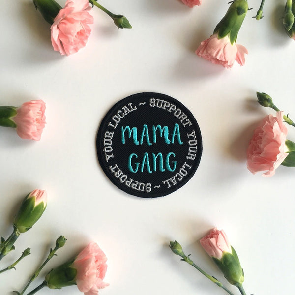 SUPPORT YOUR LOCAL MAMA GANG PATCH - Blue Circle Iron On