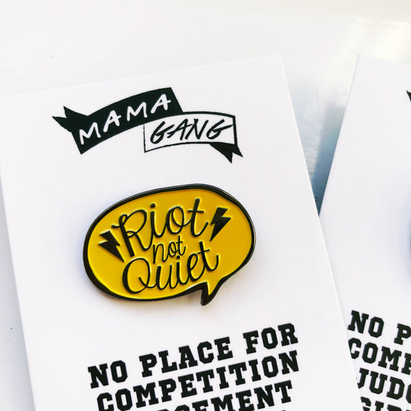 Riot Not Quiet Enamel Pin