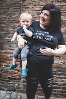 KICKING MOTHERHOOD IN THE ASS Unisex Tshirt