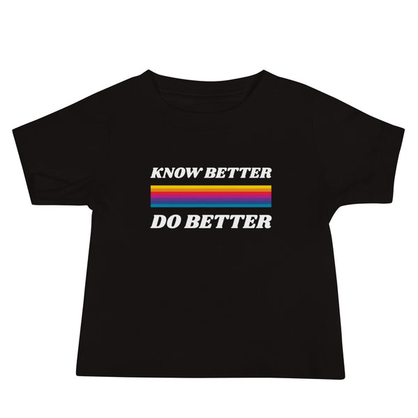 Know Better Do Better Baby Jersey Short Sleeve Tee