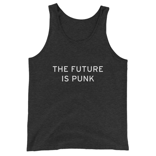 THE FUTURE IS PUNK Unisex Tank Top (Avl 5 Colors/Up to 2XL)