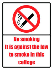 400x300mm No smoking it is against the law College Sign - EDU08R