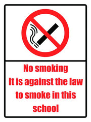 400x300mm No smoking it is against the law School Sign - EDU09R