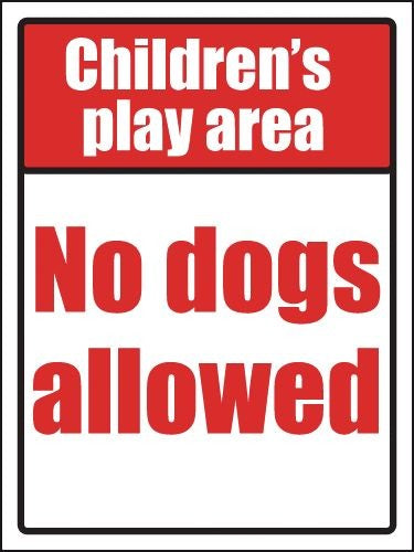 400x300mm Childrens play area no dogs allowed School Sign - EDU11R