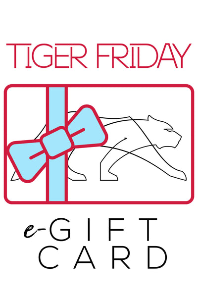 Tiger Friday e-Gift Card