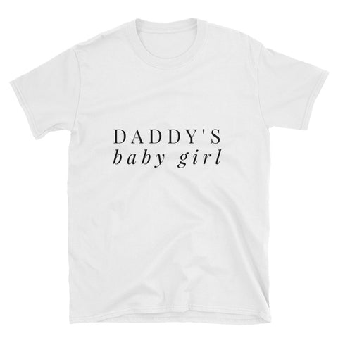 Daddy's Baby Girl T-Shirt - Melmon Squad