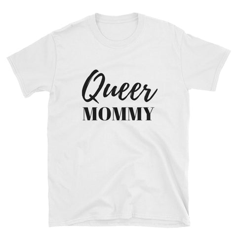 Queer Mommy T-Shirt - Melmon Squad