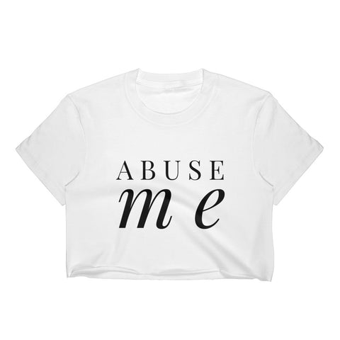 Abuse Me Crop Top - Melmon Squad